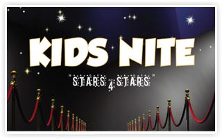 KIDS NITE – STARS 4 STARS