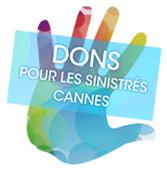 FAITES UN DON POUR LES SINISTRÉS DE CANNES